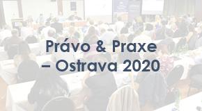 Právo & Praxe - Ostrava 2020