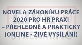 Novela zákoníku práce 2020 pro HR praxi