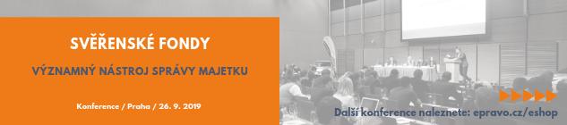 Konference: Svěřenské fondy - významný nástroj správy majetku