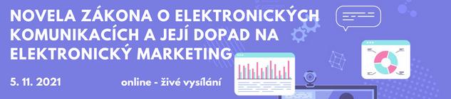 Konference: Novela zákona o elektronických komunikacích a její dopad na elektronický marketing