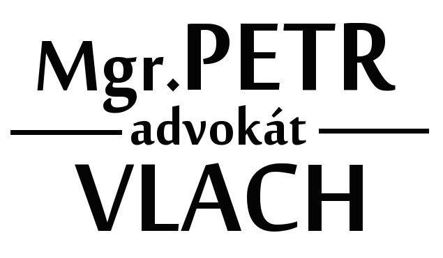 Mgr. Petr Vlach, advokát