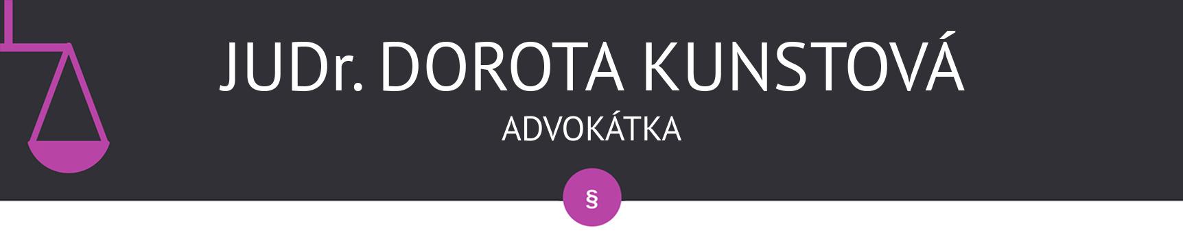 JUDr. Dorota Kunstová, advokátka