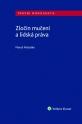 Zločin mučení a lidská práva (Balíček - Tištěná kniha + E-kniha Smarteca + soubory ke stažení)
