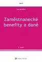 Zaměstnanecké benefity a daně - 5. vydání (Balíček - Tištěná kniha + E-kniha Smarteca + soubory ke stažení)