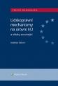 Lidskoprávní mechanismy na úrovni EU a otázky související (Balíček - Tištěná kniha + E-kniha Smarteca + soubory ke stažení)