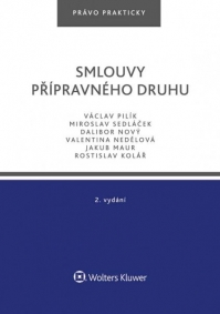 Smlouvy přípravného druhu – 2. vydání (Balíček - Tištěná kniha + E-kniha Smarteca + soubory ke stažení)