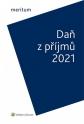 meritum Daň z příjmů 2021 (Balíček - Tištěná kniha + E-kniha Smarteca)