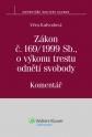 Zákon č. 169/1999 Sb., o výkonu trestu odnětí svobody. Komentář (E-kniha)