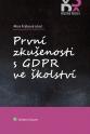 První zkušenosti s GDPR ve školství (Tištěná kniha)
