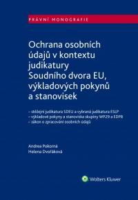 Ochrana osobních údajů v kontextu judikatury Soudního dvora EU, výkladových pokynů a stanovisek (E-kniha)