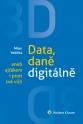 3D: Data, daně digitálně aneb ajťákem i proti své vůli (E-kniha)