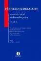 Přehled judikatury ve věcech zásad soukromého práva. Svazek II. (Balíček - Tištěná kniha + E-kniha Smarteca)