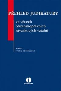 Přehled judikatury ve věcech občanskoprávních závazkových vztahů (E-kniha)