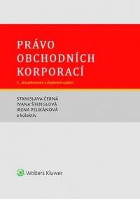 Právo obchodních korporací. 2., aktualizované a doplněné vydání