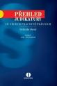 Přehled judikatury ve věcech pracovněprávních. Náhrada škody. 2., aktualizované a rozšířené vydání (E-kniha)