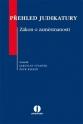 Přehled judikatury Zákon o zaměstnanosti (E-kniha)