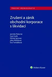 Zrušení a zánik obchodních korporací s likvidací (E-kniha)