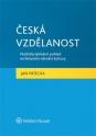 Česká vzdělanost. Multidisciplinární pohled na fenomén národní kultury (Balíček - Tištěná kniha + E-kniha WK eReader)