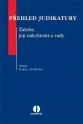 Přehled judikatury. Žaloba, její náležitosti a vady (Balíček - Tištěná kniha + E-kniha WK eReader)