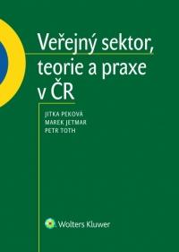 Veřejný sektor, teorie a praxe v ČR (Balíček - Tištěná kniha + E-kniha Smarteca)