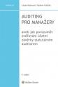 Auditing pro manažery aneb jak porozumět ověřování účetní závěrky statutárním auditorem, 4. vydání (Balíček - Tištěná kniha + E-kniha Smarteca + soubory ke stažení)