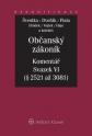 Občanský zákoník - Komentář - Svazek VI (relativní majetková práva 2. část) (E-kniha)