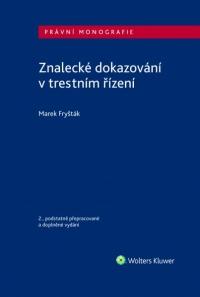 Znalecké dokazování v trestním řízení - 2. vydání