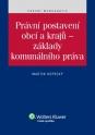 Právní postavení obcí a krajů - základy komunálního práva