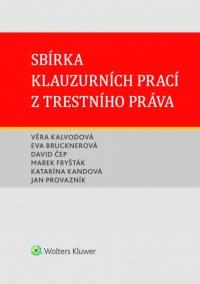 Sbírka klauzurních prací z trestního práva (Brno) (E-kniha)