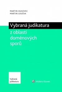 Vybraná judikatura z oblasti doménových sporů (E-kniha)