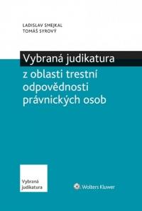 Vybraná judikatura z oblasti trestní odpovědnosti právnických osob (E-kniha)