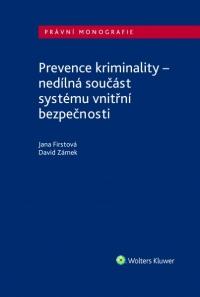 Prevence kriminality – nedílná součást systému vnitřní bezpečnosti (Balíček - Tištěná kniha + E-kniha Smarteca + soubory ke stažení)