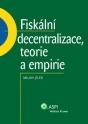 Fiskální decentralizace: teorie a empirie