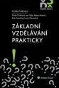 Základní vzdělávání prakticky (Balíček - Tištěná kniha + E-kniha Smarteca)