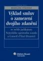 Výklad smluv o zamezení dvojího zdanění ve světle judikatury Nejvyššího správního soudu a Conseil d´Etat (Francie) (E-kniha)