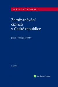 Zaměstnávání cizinců v ČR - 2. vydání