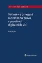 Výjimky a omezení autorského práva v prostředí digitálních sítí (Balíček - Tištěná kniha + E-kniha Smarteca + soubory ke stažení)
