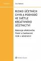 Riziko účetních chyb a podvodů ve světle kreativního účetnictví - Nástroje efektivního řízení a hodnocení rizik v účetnictví (Balíček - Tištěná kniha + E-kniha Smarteca + soubory ke stažení)