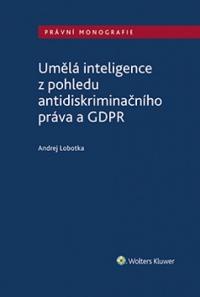 Umělá inteligence z pohledu antidiskriminačního práva a GDPR (E-kniha)