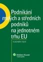 Podnikání malých a středních podniků na jednotném trhu EU