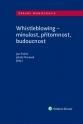 Whistleblowing - minulost, přítomnost, budoucnost (Balíček - Tištěná kniha + E-kniha Smarteca + soubory ke stažení)