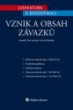 Judikatura k rekodifikaci - Vznik a obsah závazků (Balíček - Tištěná kniha + E-kniha Smarteca)
