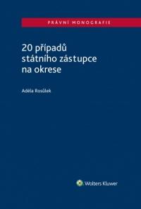 20 případů státního zástupce na okrese (Balíček - Tištěná kniha + E-kniha Smarteca + soubory ke stažení)