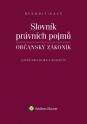 Slovník právních pojmů. Občanský zákoník (Balíček - Tištěná kniha + E-kniha WK eReader)