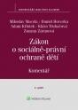 Zákon o sociálně-právní ochraně dětí (č. 359/1999 Sb.). Komentář - 2. vydání (E-kniha)
