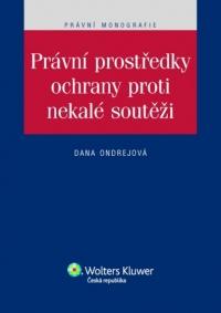 Právní prostředky ochrany proti nekalé soutěži (E-kniha)