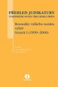 Přehled judikatury Evropského soudu pro lidská práva. Rozsudky velkého senátu, výběr. Svazek I (1999-2000)