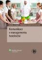 Komunikace v managementu hotelnictví (Balíček - Tištěná kniha + E-kniha Smarteca + soubory ke stažení)