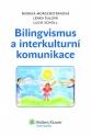 Bilingvismus a interkulturní komunikace (Balíček - Tištěná kniha + E-kniha WK eReader)