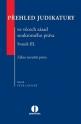 Přehled judikatury ve věcech zásad soukromého práva. Svazek III. Zákaz zneužití práva.